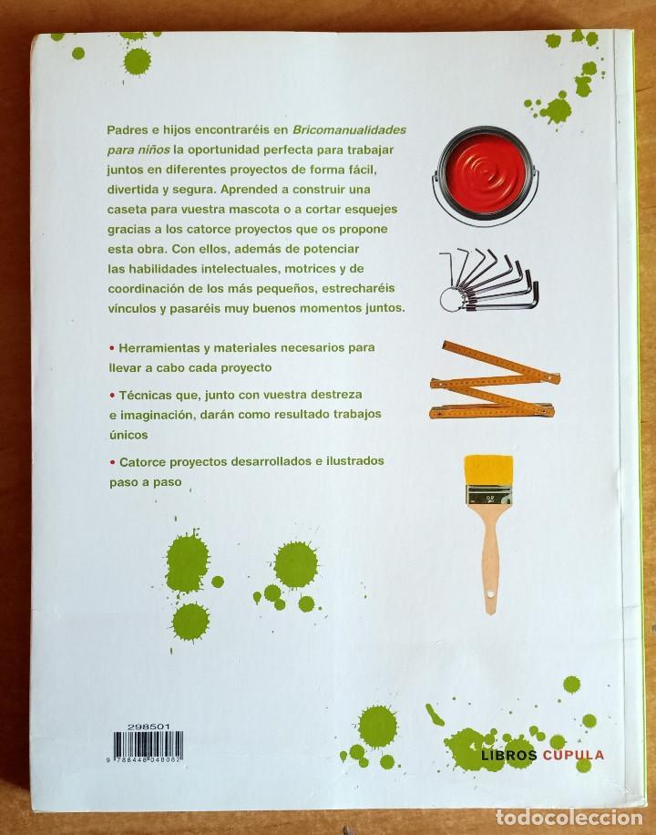 Libros de segunda mano: BRICOMANUALIDADES PARA NIÑOS.LIBROS CUPULA.MANUALIDADES.NIÑOS.GUIA.ACTIVIDADES.EDUCACION.OCIO - Foto 2 - 288537558