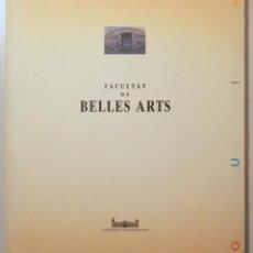 Libros de segunda mano: FACULTAT DE BELLES ARTS - BARCELONA 1991 - IL·LUSTRAT. Lote 288938733