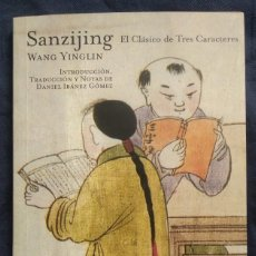 Libros de segunda mano: SANZIJING. EL CLÁSICO DE TRES CARACTERES -- WANG YINGLIN. Lote 289571068