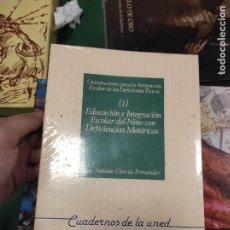 Libros de segunda mano: EDUCACION E INTEGRACIÓN ESCOLAR DEL NIÑO CON DEFICENCIAS MOTORICAS. JOSÉ A. GARCÍA FERNÁNDEZ.. Lote 289700233