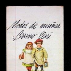Libros de segunda mano: MODOS DE ENSEÑAR. BRUNO CIARI. EDITORIAL AVANCE. SERIE PEDAGOGIA, 11. 1977. Lote 295770023