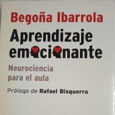 Libros de segunda mano: BEGOÑA IBARROLA: APRENDIZAJE EMOCIONANTE. NEUROCIENCIA PARA EL AULA. Lote 296706568