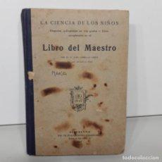 Libros de segunda mano: LIBRO - LA CIENCIA DE LOS NIÑOS - LIBRO DE MAESTRO - P. JUAN COMELLAS SARRÁ / 15.449. Lote 296838483