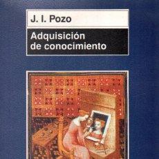 Libros de segunda mano: ADQUISICION DE CONOCIMIENTO.POZO, J.I. A-PED-816. Lote 296861243