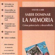 Libros de segunda mano: SABER DOMINAR LA MEMORIA. LAIR, SYLVIE. A-PED-817. Lote 296861428