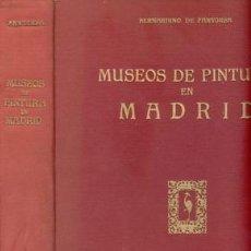 Libros de segunda mano: MUSEOS DE PINTURA EN MADRID---BERNARDINO DE PANTORBA. Lote 27513321