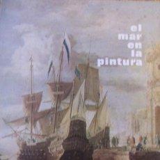 Libros de segunda mano: EL MAR EN LA PINTURA / O. APARICIO. COL. MUSEO DEL PRADO. MADRID : OFFO, 1974.. Lote 42031875