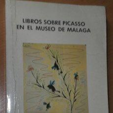 Libros de segunda mano: LIBROS SOBRE PICASSO EN EL MUSEO DE MÁLAGA.. Lote 22173472