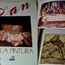 Libros de segunda mano: UN GRAN LIBRO, EL PAN Y LA PINTURA POR PALOMA SAINZ DE LA MAZA Y DE LA SERNA 1990. Lote 26858156