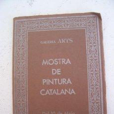 Libros de segunda mano: CATALOGO: MOSTRA DE PINTURA CATALANA, GALERIA ARTS, 1974. Lote 14907768
