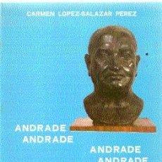 Libros de segunda mano: ANDRADE (ANGEL ANDRADE) /// CARMEN LÓPEZ-SALAZAR PEREZ /// ILUSTRADO.. Lote 20728653