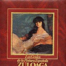 Libros de segunda mano: LOS GENIOS DE LA PINTURA ESPAÑOLA ZULOAGA. Lote 13210721