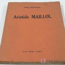 Libros de segunda mano: ARISTIDE MAILLOL. H.G. PEYRE ED. 1937. DEDICATORIA AL PINTOR DURANCAMPS.. Lote 16881095