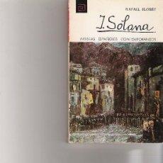 Libros de segunda mano: SOLANA - ARTISTAS ESPAÑOLES CONTEMPORANEOS - SERIE PINTORES - Nº 47. Lote 17012331