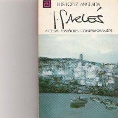 Libros de segunda mano: GARCES - ARTISTAS ESPAÑOLES CONTEMPORANEOS - SERIE PINTORES - Nº 75. Lote 17012418