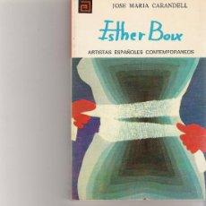 Libros de segunda mano: ESTHER BOIX - ARTISTAS ESPAÑOLES CONTEMPORANEOS - SERIE PINTORES - Nº 123. Lote 17012504