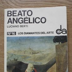 Libros de segunda mano: BEATO ANGÉLICO. BERTI (LUCIANO). Lote 17033917