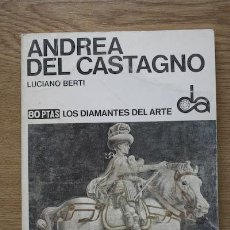 Libros de segunda mano: ANDREA DEL CASTAGNO. BERTI (LUCIANO). Lote 17033971