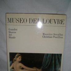 Libros de segunda mano: 1883- MUSEO DEL LOUVRE. EDIT. OCEANO. 1982. AUTORES: MAURICE SERULLAZ Y CHRISTIAN POUILLON.. Lote 17154446