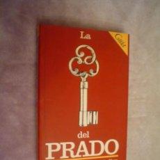 Libros de segunda mano - CONSUELO LUCA DE TENA, MANUELA MENA: LA LLAVE DEL PRADO. GUÍA DEL MUSEO - 17646987