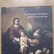 Libros de segunda mano: LA PINTURA SEVILLANA DE LOS SIGLOS DE ORO. FOCUS. HOSPITAL DE LOS VENERABLES SACERDOTES.. Lote 27324664