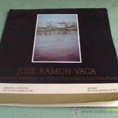 Libros de segunda mano: LIBRO DE PINTURA JOSE RAMON VACA. Lote 28914814