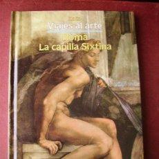 Libros de segunda mano: LA CAPILLA SIXTINA.. Lote 26561844