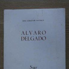 Libros de segunda mano: ALVARO DELGADO. CORREDOR MATHEOS (JOSÉ). Lote 18018011