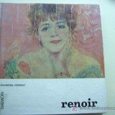 Libros de segunda mano: RENOIR. AUTOR RAYMOND COGNIAT. PEQUEÑAS MONOGRAFÍAS. EDICIONES DAIMON AÑO 1966. IMPRESO EN ITALIA. . Lote 26535256