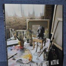 Libros de segunda mano: LIBRO GRAN FORMATO: ENCUENTRO CON EL ARTE ACTUAL, PINTORES Y ESCULTORES ESPAÑOLES - ED. G & A - 1995. Lote 26537389