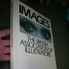 Libros de segunda mano: IMAGES THE BRITISH ASSOCIATION OF ILLUSTRATORS 1981 RM45103. Lote 21178239