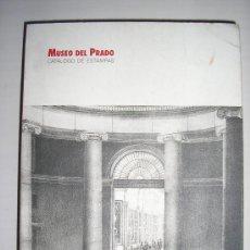 Libros de segunda mano: MUSEO DEL PRADO,CATALOGO DE ESTAMPAS Nº. 1421 -. Lote 26761585