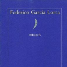 Libros de segunda mano: FEDÉRICO GARCÍA LORCA (DIBUJOS). Lote 20411547