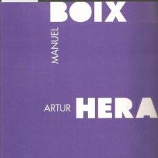 Libros de segunda mano: MANUEL BOIX, ARTUR HERAS, RAFAEL ARMENGOL / * IVAM * VANGUARDIA * VALENCIA *. Lote 27038375