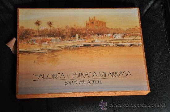 MALLORCA Y ESTRADA VILLARRASA BALTASAR PORCEL TIRADA LIMITADA Y FIRMADA POR ESTRADA VILLARRASA (Libros de Segunda Mano - Bellas artes, ocio y coleccionismo - Pintura)