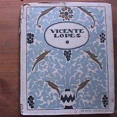 Libros de segunda mano: VICENTE LOPEZ, MONOGRAFIAS DE ARTE ESTRELLA, SIN DATAR. Lote 21371416