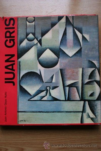 JUAN GRIS. GAYA NUÑO (JUAN ANTONIO) (Libros de Segunda Mano - Bellas artes, ocio y coleccionismo - Pintura)