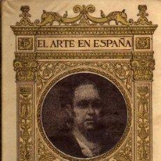 Libros de segunda mano: EL ARTE EN ESPAÑA Nº 14 - GOYA EN EL MUSEO DEL PRADO (PINTURAS) - EDICIÓN THOMAS - 1940. Lote 26356437