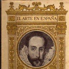 Libros de segunda mano: EL ARTE EN ESPAÑA Nº 10 - EL GRECO - EDICIÓN THOMAS - 1940. Lote 26356438