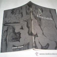 Libros de segunda mano: DE PICASSO A NUESTROS DÍAS FUNDACIÓN CAIXA GALICIA 1996 RM47388. Lote 22689523