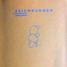 Libros de segunda mano: 'ZEICHNUNGEN UND SO WEITER'. CATÁLOG. EXPO. GALERIE POLL, (1993), DESCATAL., AGOTADO, IMPECABLE. Lote 27369683