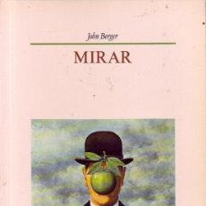 Libros de segunda mano: MIRAR. JOHN BERGER, ED. HERMANN BLUME.. Lote 26007858