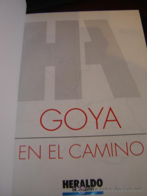 Libros de segunda mano: GOYA EN EL CAMINO - Foto 5 - 26944129