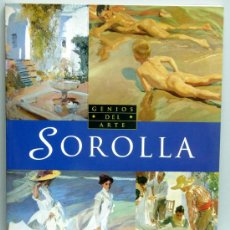 Libros de segunda mano: SOROLLA GENIOS DEL ARTE LAURA GARCÍA SÁNCHEZ ED SUSAETA 1992. Lote 24591876