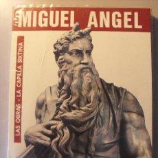 Libros de segunda mano: MIGUEL ANGEL, LAS OBRAS - LA CAPILLA SIXTINA . 1.971. Lote 26633611