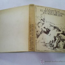 Libros de segunda mano: EL MUNDO DE GOYA EN SUS DIBUJOS. E. LAFUENTE FERRARI RM49866. Lote 25125635