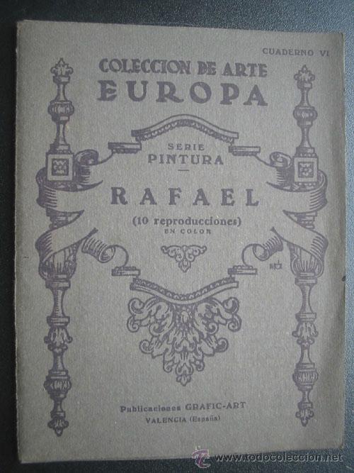 RAFAEL. 10 LÁMINAS. COLECCIÓN DE ARTE EUROPA. CUADERNO 6. APROX 1930 (Libros de Segunda Mano - Bellas artes, ocio y coleccionismo - Pintura)