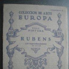 Libros de segunda mano: RUBENS. 9 LÁMINAS. COLECCIÓN DE ARTE EUROPA. CUADERNO 2. APROX 1930. Lote 101920975