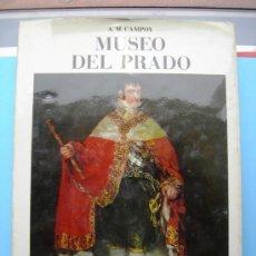 Libros de segunda mano: MUSEO DEL PRADO - A.M. CAMPOY - ED. GINER . Lote 25572182