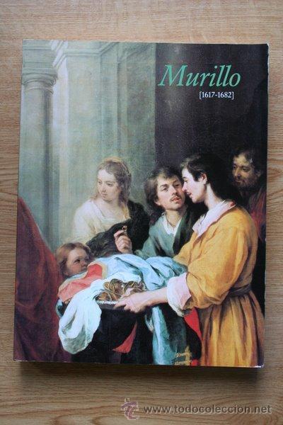 BARTOLOMÉ ESTEBAN MURILLO (1617-1682). MUSEO DEL PRADO. MADRID, 8 DE OCTUBRE-12 DE DICIEMBRE 1982. (Libros de Segunda Mano - Bellas artes, ocio y coleccionismo - Pintura)